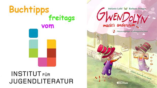 Titelseite des Kinderbuches Gwendolyn macht's andersrum – Mausvergnügte Vorlesegeschichten Gwendolyn macht's andersrum – Mausvergnügte Vorlesegeschichten
