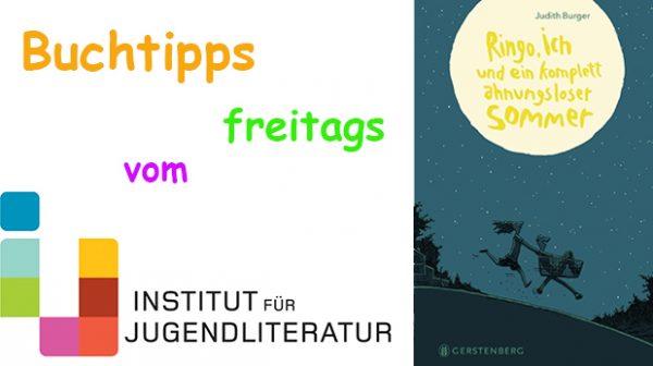 Cover eines Kinder- bzw. Jugendbuches und Schriftzug Buchtipps freitags vom Institut für Jugendliteratur